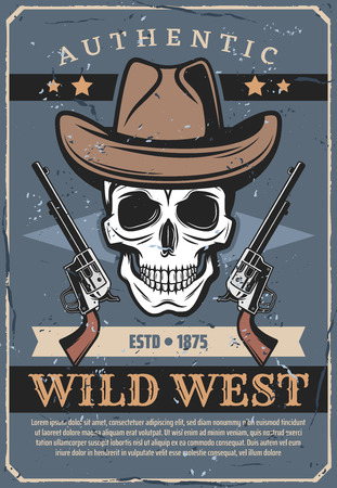 Skull in cowboy hat with revolvers, retro Wild West theme. Vector criminal and weapon from historical past of America. Authentic culture of westerns, head bones and pistols