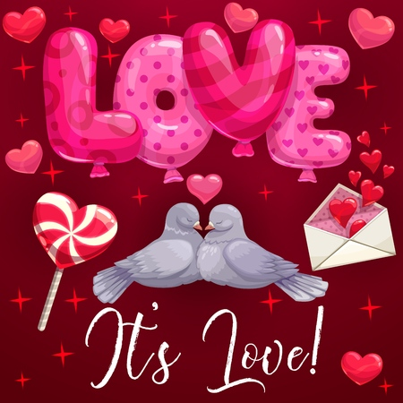 Love balloon word and loving couple of dove birds, Valentines Day holiday vector design. Love letter envelope with red hearts, candy and kissing pigeons greeting card, decorated with sparkles
