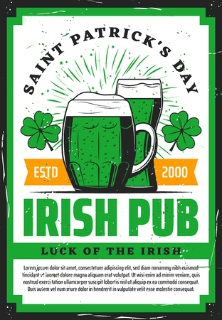 Irish pub green beer and clover vector invitation of Saint Patricks Day celebration. Lucky shamrock leaves with mug and glass of alcohol drinks, religion holiday of Ireland greeting card design