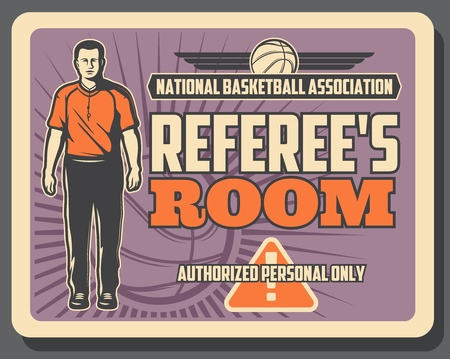 Basketball sport game referee, association of judges. Access to referee room to authorized officials watching game or match and adhereding rules. Play ball silhouette, caution sign Illustration