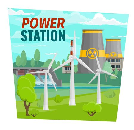 Nuclear power plant, electric power industry. Vector water dam and wind mills, fossil processing plant. Recycling of garbage and purification of water, environment protection, eco energy sources