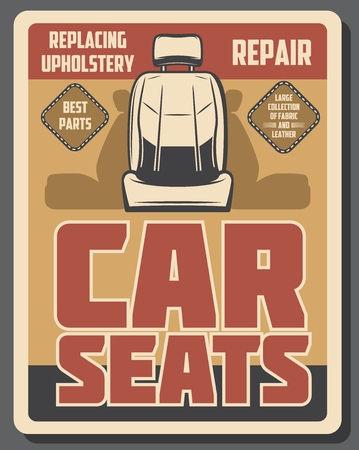 Car repair service and auto spare parts, retro seats replacing and cleaning. Vector upholstery replacement with leather, fabric or textile. Transport or vehicle repairing at garage station or workshop