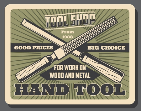Handy tools shop vintage poster. Vector handyman instruments, woodworking chisel and metalwork rasp file, professional repair and construction Illustration