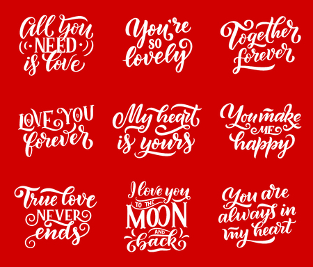 Love and romantic confessions quotes lettering calligraphy. Vector heart symbols with love in air, all you need is love for happy Valentines day or wedding and marriage greeting card design