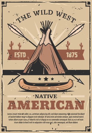 Indian wigwam,crossed arrows and canoe, wild west western poster, vector. Native dwelling of skin and wooden sticks, arrows and ancient water boat 일러스트