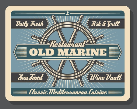 Old marine restaurant vector signboard, steering wheel or rudder. Blue navigation sign, sea and ocean food dishes