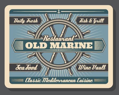 Old marine restaurant vector signboard, steering wheel or rudder. Blue navigation sign, sea and ocean food dishes