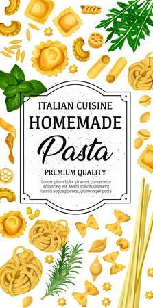 Pasta fatta a mano, cibo tradizionale italiano fatto in casa. Vector Italy pasta menu del ristorante di farfalle, fusilli o fettuccine e linguine, penne o conchiglie e pappardelle o gnocchi Vettoriali