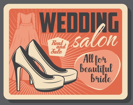 Wedding salon and bride fashion accessories shop and dressmaker tailor . Vector vintage poster with wedding dress rent and high heels, premium quality marriage ceremony dress sale Illustration