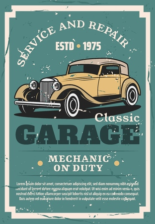 Car service and classic vintage vehicles repair station. Vector grunge poster of garage mechanic service of automotive parts replacement, chassis restoration and engine diagnostic or maintenance