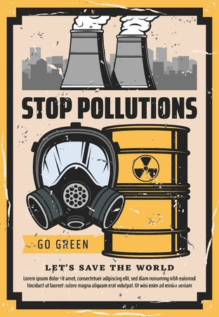 Stop pollution vector poster of ecology protection and save world environment concept. Industrial plant with fuming chimney pipes, barrel of toxic waste and gas mask with polluted city on background