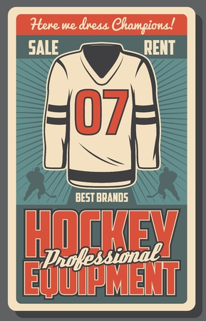 Ice hockey sport game equipments retro vector poster with team player, jersey, stick and puck, skates and rink. Winter sports gear shop, sporting accessories sale and rent themes design Иллюстрация