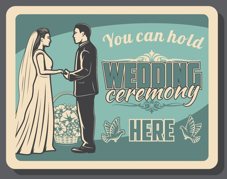 Wedding and marriage ceremony retro vector design with bride and groom. Loving couple of married man and woman in wedding dress and suit holding hands poster with bridal flower bouquet and dove birds