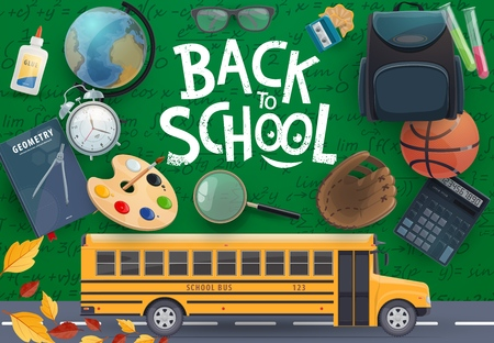Back to school vector design with education supplies and school bus on chalkboard background. Student book, notebook and pencil, backpack, globe and paint palette, calculator, alarm clock and formulas Ilustração