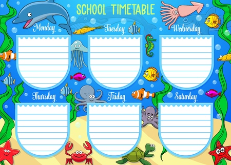 Schedule on whole week with underwater cartoon animals. Vector school timetable with dolphins and starfish, crab and jellyfish. Monday, Tuesday, Wednesday and Thursday, Friday and Saturday days Vetores