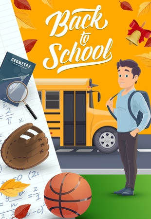 School bus, student with backpack and book, education vector design. Boy, notebook, compasses and magnifier, basketball ball and baseball glove poster with math formulas, autumn leaves and bell
