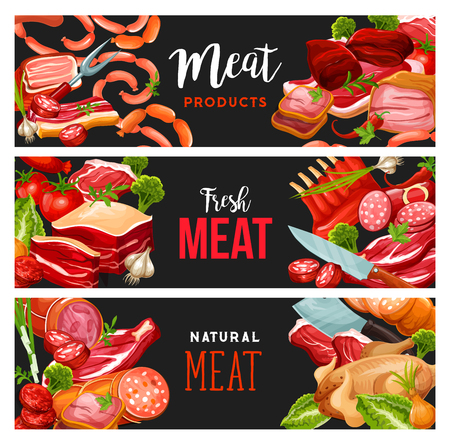 Butchery shop meat and sausages, grocery store banners. Vector pork ham and beef steak, salami or pepperoni and cervelat wursts, smoked bacon or turkey and chicken brisket and mutton ribs