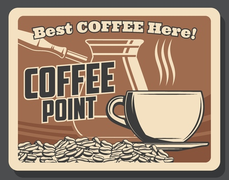 Coffeeshop or coffee brewing cafe vintage poster. Vector coffeehouse and cafeteria coffee beans, cezve brewer pot, cappuccino or hot steam americano and espresso cup