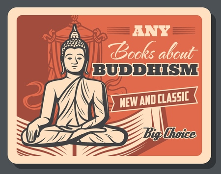 Buddhism teaching and Dharma or meditation enlightenment esoteric literature books retro poster. Vector Buddha monk in yoga posture with mudra sign and Buddhism victory banner
