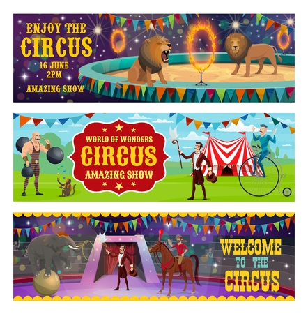 Big top circus entertainment show retro vintage banners. Vector circus tamer with lion and elephant animals balancing and jumping in fire ring, muscleman ans illusionist or horse rider on arena Vectores