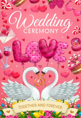 Wedding ceremony, together and forever lettering. Vector love letters of balloons, couple of swans and flowers. Marriage and festive cake, wine in glasses and envelope with hearts, engagement rings Illustration