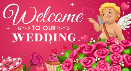 Welcome to our wedding ceremony lettering, save the date invitation. Vector naked cupid and rose flowers bouquet, marriage holiday desserts. Cake and cupcake, winged boy angel, hearts and stars Archivio Fotografico - 123892625