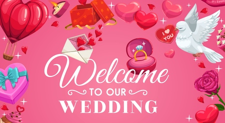 Welcome to our wedding lettering, save the date ceremony attributes. Vector air balloon and engagement rings in box, dove with I love you card in beak. Gifts and flowers, burning candle and desserts Illustration