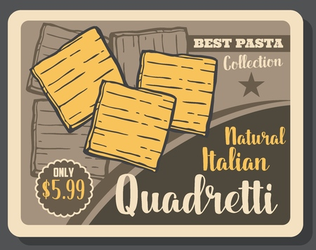 Quadretti pasta vintage poster. Vector Italian restaurant or Italy fast food cafe traditional quadretti pasta dish menu with dollar price