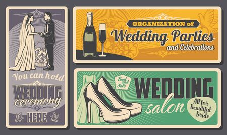 Wedding salon garments and bride dress or shoes shop, marriage ceremony and engagement party organization service. Vector vintage posters of bride and bridegroom wedding, flower bouquets and champagne