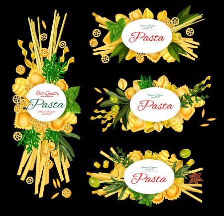 Pasta italiana, menu del ristorante, poster di ricette di cucina di cucina italiana. Vettore tradizionale italiano pasta fatta in casa fusilli, fettuccine e linguine, farfalle e penne con basilico, olive e spezie Vettoriali