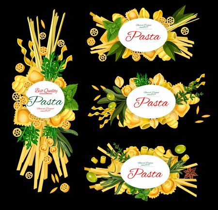 Italian pasta, restaurant menu, Italy cuisine food cooking recipe posters. Vector traditional Italian homemade pasta fusilli, fettuccine and linguine, farfalle and penne with basil, olives and spices