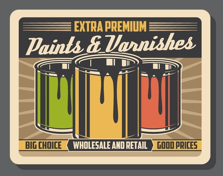 Paints and varnishes wholesale and retail shop vintage poster. Vector extra premium painting tools for home renovation, house wall interior decor and construction equipment at good prices