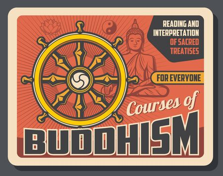 Buddhism and Dharma enlightenment, religious treatise teaching, reading and interpretation poster. Vector Buddhism religion dharma wheel, Buddha in mediation posture with mudra and Yin Yang sign