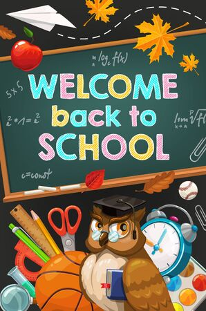Welcome back to school chalk lettering on chalkboard and education supplies. Vector back to school blackboard poster with owl in teacher glasses, student classes books and pens, paper plane and apple