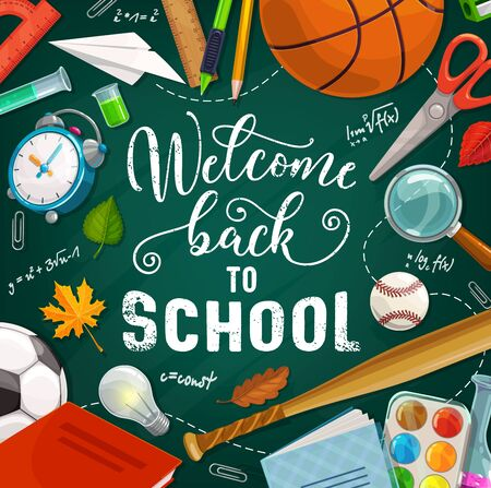 Back to school, education supplies and student classes items on chalkboard. Vector Welcome back to school calligraphy lettering poster, pencil and notebook, basketball sport and college baseball ball Banque d'images - 124634631