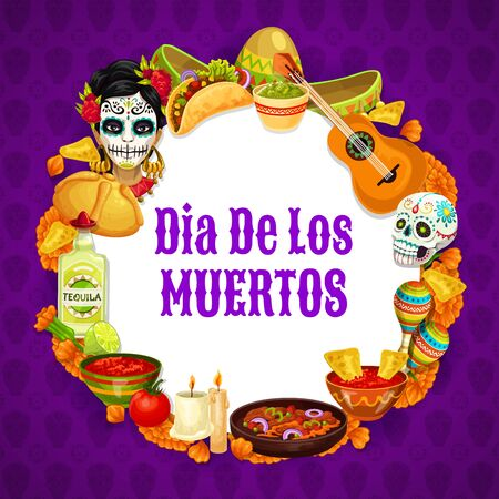Dia de los muertos signs in round frame, Day of dead mexican holiday. Vector Frida Catrina, burritos and guitar, sombrero hat and calavera skull. Maracas and burning candle, enchilada and guacamole