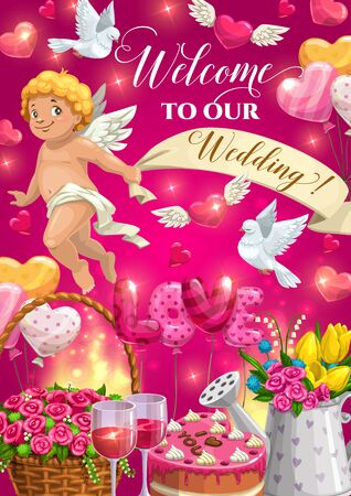 Wedding invitation with vector hearts, gifts and Cupid. Balloons, chocolate cake and rose flower bouquet, wine glasses, dove birds and Amur angel with ribbon banner, welcome poster design Illustration