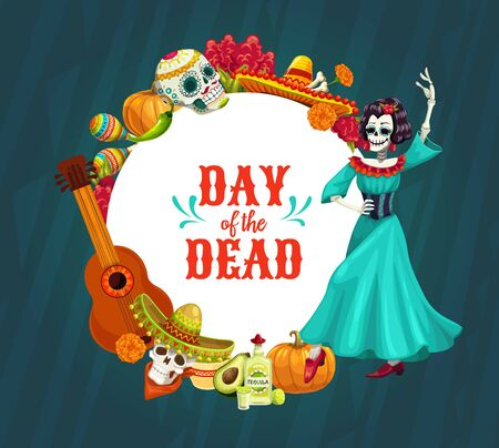 Mexican Day of the Dead vector skulls and Catrina with Dia de los Muertos festival sombrero, guitar and maracas, sugar calavera, marigold flowers and tequila frame. Death holiday greeting card design Illustration
