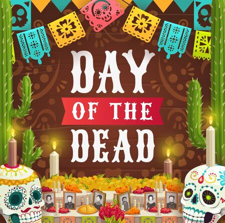 Day of Dead, Mexican Dia de los Muertos holiday, catrina calavera skulls and photos on altar with candles. Vector Day of Dead fiesta party in Mexico, marigold flowers, pecked paper flags and cactus