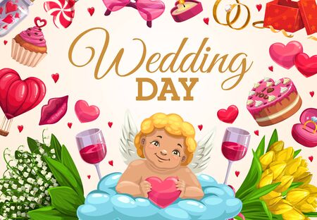 Wedding Day vector greeting card of Cupid with bride and groom rings, love hearts and gifts. Chocolate cake, flower bouquets and candy, present box, ribbon bow and wine glasses, cupcake and ballon