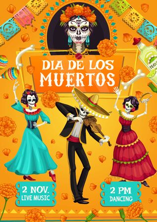 Mexican Day of Dead skeletons, Dia de los Muertos party poster. Vector dead man and woman skeletons dancing and playing violin, calavera skull and marigold flowers a with tequila and Spanish maracas