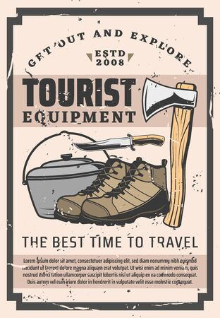 Tourist equipment retro poster of tourism, travel, camp and outdoor adventure vector design. Hiking boots, knife, axe and campfire pot, camping kit and trekking accessories themes