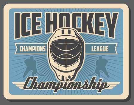 Ice hockey sport game championship retro poster with vector players, pucks and sticks, sporting arena rink, goalie mask and helmet. Ice hockey tournament match promotion design Ilustração