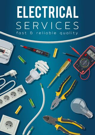 Electrical service vector design with electrician tools and electric power equipment poster. Cable, light bulbs and voltage tester, voltmeter, energy meter and switch, plug, socket, batteries and wire Ilustração