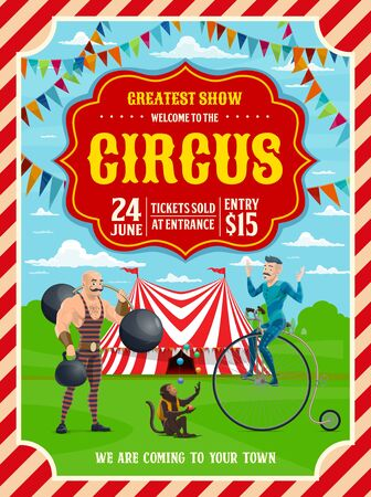 Circus show invitation with carnival top tent, trained animal and performers. Vector acrobat, strongman, monkey juggler and unicyclist with balls, dumbbell and unicycle, decorated with bunting garland Illustration
