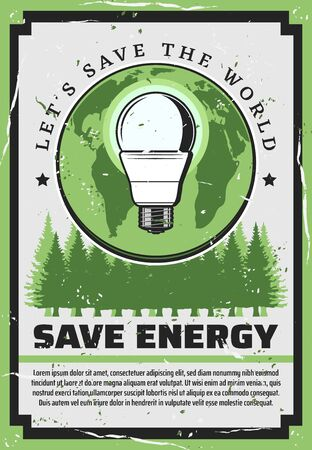 Save energy eco concept retro poster of ecology and environment protection vector design. Green Earth planet with light bulb and tree nature landscape. Sustainable development and save world themes