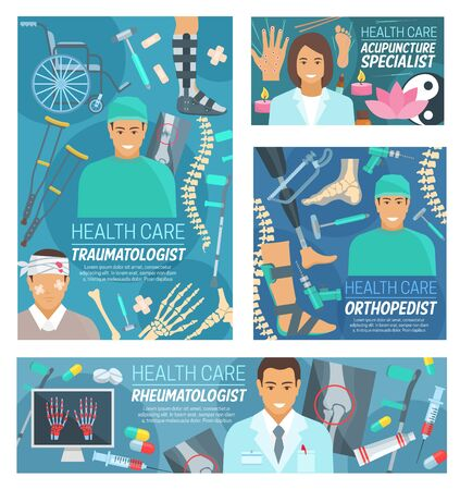 Traumatology, rheumatology, orthopedic surgery and acupuncture medicine doctors vector banners. Traumatologist, rheumatologist, orthopedist and acupuncturist medical hospital staff with instruments Illustration