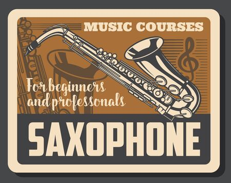 Saxophone courses, learn to play musical wind instruments vector poster with brass equipment of jazz musicians, treble clef and musical note stave. Music school lessons retro design