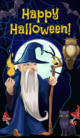Happy Halloween holiday celebration poster, evil wizard sorcerer man with magic stick cane and candle light in haunted forest. Vector Halloween spooky witch black cat, owl and bat in spider web