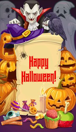 Happy Halloween greetings, Dracula and spooky ghosts. Vector paper scroll, pumpkins and confectionery sweets and candies. Black raven bird, witches hat, night of horrors, scary party celebration